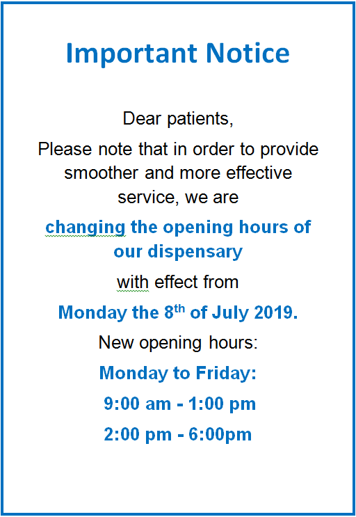 Dispensary New opening hours